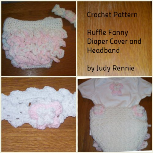 Free Crochet Pattern Diaper Cover With Ruffles : Discover The Book : Crochet Pattern - Ruffle Fanny Diaper ...