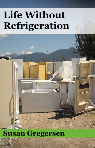View Life Without Refrigeration on Amazon