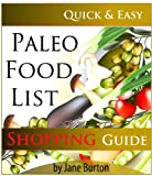 Free Kindle Book : Paleo Food List: Paleo Food Shopping List for the Supermarket; Diet Grocery list of Vegetables, Meats, Fruits & Pantry Foods (Paleo Diet: Paleo Diet for ... People - The Caveman Diet Food List Guide)
