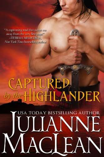 Captured by the Highlander (The Highlander Series) by Julianne MacLean