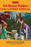 The Boxcar Children Dog Lovers' Special