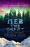 Free Kindle Book : Neb The Great: Shadows of the Past (Deliverance Trilogy)