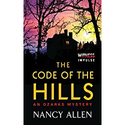 The Code of the Hills: An Ozarks Mystery