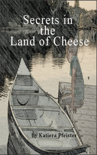 Free Kindle Book : Secrets in the Land of Cheese