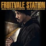 Fruitvale Station Soundtrack