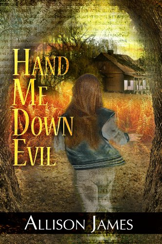 Hand Me Down Evil (Hand Me Down Trilogy) by Allison James