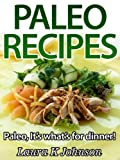 Free Kindle Book : Paleo Recipes: Easy Dinner Cookbook