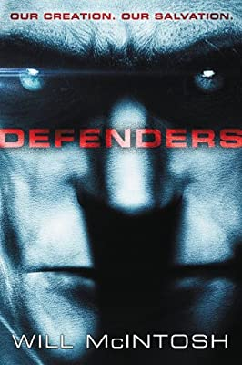 eBook Deal! Get DEFENDERS by Will McIntosh for only $1.99!