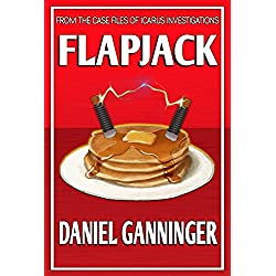 Flapjack (The Case Files of Icarus Investigations)