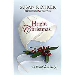 Bright Christmas: an Amish love story (Redeeming Romance Series Book 2)