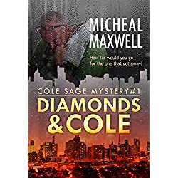 Diamonds and Cole: A Cole Sage Mystery