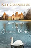 Free Kindle Book : Summons to the Chateau D