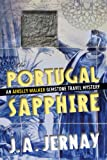 Free Kindle Book : The Portugal Sapphire (An Ainsley Walker Gemstone Travel Mystery)