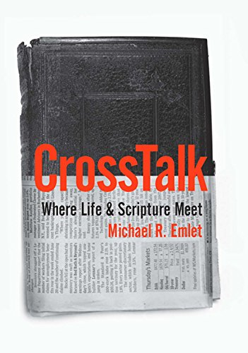 CrossTalk: Where Life & Scripture Meet