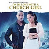 I'm in Love with a Church Girl Soundtrack