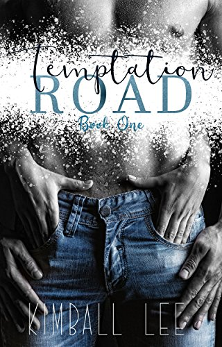 Temptation Road by Kimball Lee