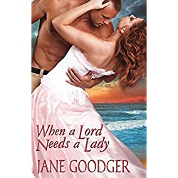 When a Lord Needs a Lady (Lords and Ladies Series)