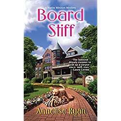 Board Stiff (Mattie Winston Mysteries Book 5)