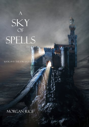 A Sky of Spells (Book #9 in the Sorcerer's Ring) by Morgan Rice