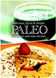 Free Kindle Book : Paleo Breakfast and Raw Recipes - Delicious, Quick & Simple Recipes