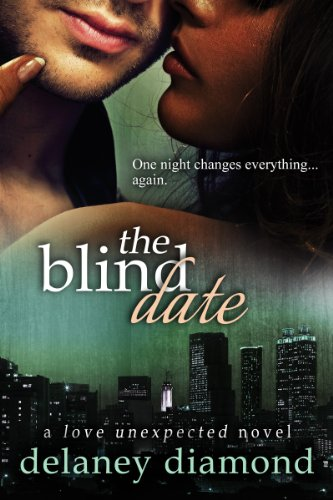 The Blind Date (Love Unexpected) by Delaney Diamond