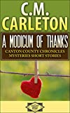 A Modicum of Thanks (Canton County Chronicles Mysteries)