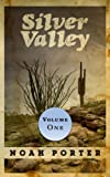 Free Kindle Book : Silver Valley (Volume One)