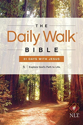The Daily Walk Bible: 31 Days with Jesus