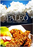 Free Kindle Book : Paleo Dessert PLUS and Kids Lunch - Delicious, Quick & Simple Recipes