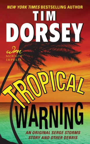 Tropical Warning - An Original Serge Storms Story and Other Debris