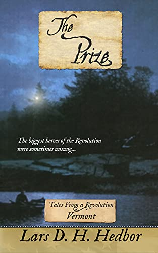 Free Kindle Book : The Prize: Tales From a Revolution - Vermont