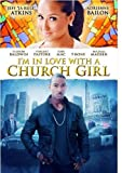 I'm In Love with a Church Girl [Blu-ray]