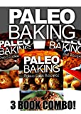 Free Kindle Book : Paleo Baking - Paleo Bread, Cookie and Cake Recipes | Amazing Truly Paleo-Friendly Recipes