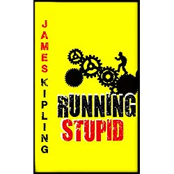 Running Stupid (Organized Crime and Kidnapping Book)