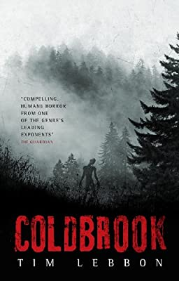 [EXCERPT] COLDBROOK by Tim Lebbon