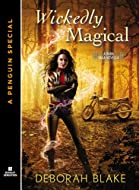 Book Cover: Wickedly Magical by Deborah Blake