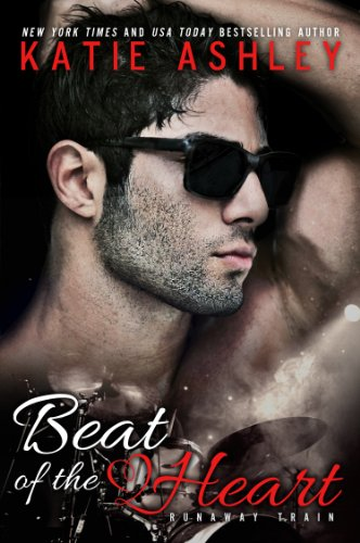 Beat of the Heart (Runaway Train) by Katie Ashley