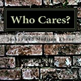 Free Kindle Book : Who Cares?