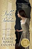 Free Kindle Book : Fields of the Fatherless: Revolutionary War and Colonial America Novel (Historical Fiction,  Military & Wars)
