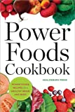 Free Kindle Book : Power Foods Cookbook: Power Food Recipes for a Healthy Brain and Body