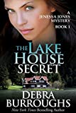 Free Kindle Book : The Lake House Secret, A Romantic Suspense Novel (A Jenessa Jones Mystery)