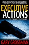 Free Kindle Book : Executive Actions (The Executive Series)