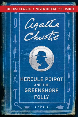 Hercule Poirot and the Greenshore Folly cover