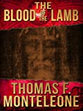 The Blood of the Lamb by Thomas F. Monteleone