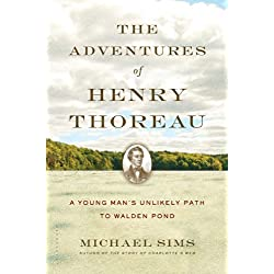 The Adventures of Henry Thoreau: A Young Man