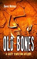 Old Bones by Gwen Molnar
