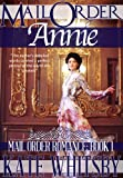 Free Kindle Book : Mail Order Annie - A Historical Mail Order Bride Romance Novel (Mail Order Romance - Book 1 - Benjamin and Annie)