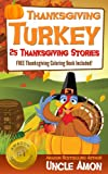 Free Kindle Book : Thanksgiving Turkey (FREE Coloring Book Included!) 25 Thanksgiving Stories for Children