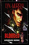 Free Kindle Book : BLOODED [Anunnaki Rising] (THE BLOODED SAGA)