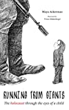 Free Kindle Book : Running from Giants: The Holocaust Through the Eyes of a Child
